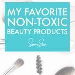 My Favorite Healthy Beauty Products